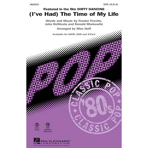 Hal Leonard (I've Had) The Time of My Life (from Dirty Dancing) SAB Arranged by Mac Huff