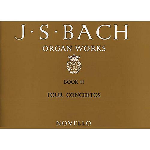 Music Sales J.S. Bach: Organ Works Book 11 - Four Concertos (Novello) Music Sales America Series