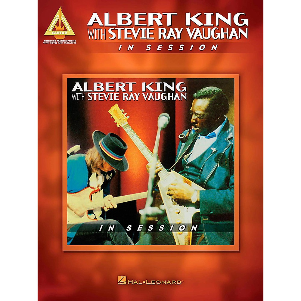 Hal Leonard Albert King With Stevie Ray Vaughan - In Session Guitar Tab Songbook 1403881356351