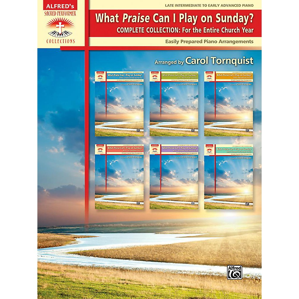 Alfred What Praise Can I Play on Sunday? Complete Collection The Entire Church Book Late Interm/Early Adv 1430749401946