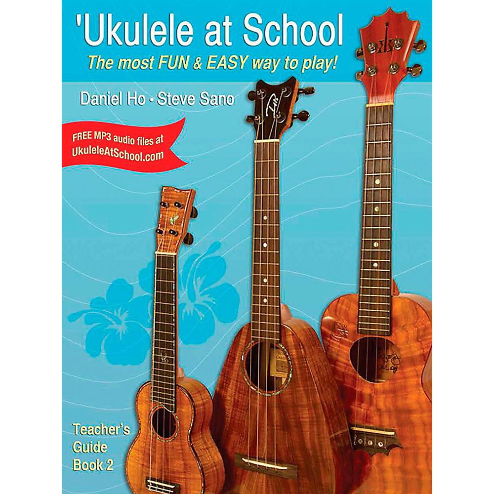 Alfred Ukulele At School, Book 2 Teachers Guide Intermediate