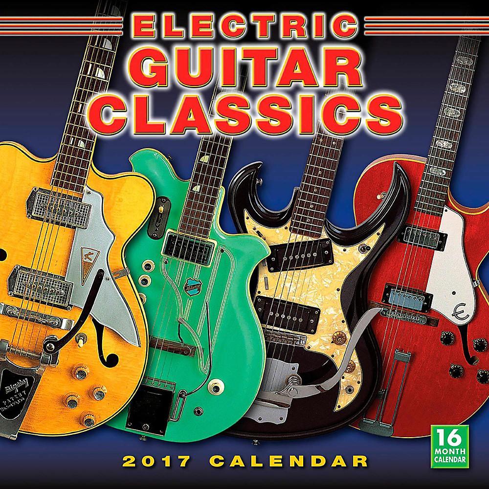 Hal Leonard Electric Guitar Classics 2017 16-Month Wall Calendar 1500000030096