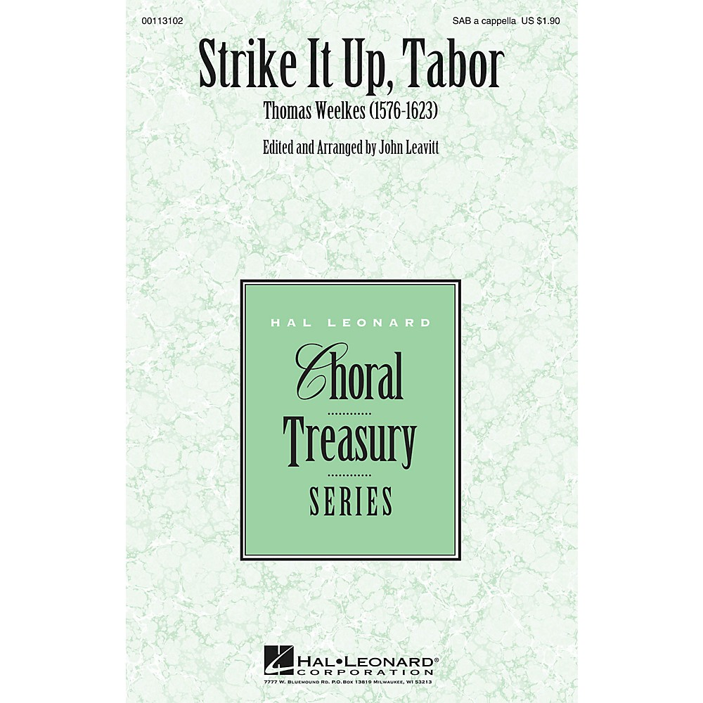Hal Leonard Strike It Up, Tabor Sab A Cappella Composed By Thomas Weelkes