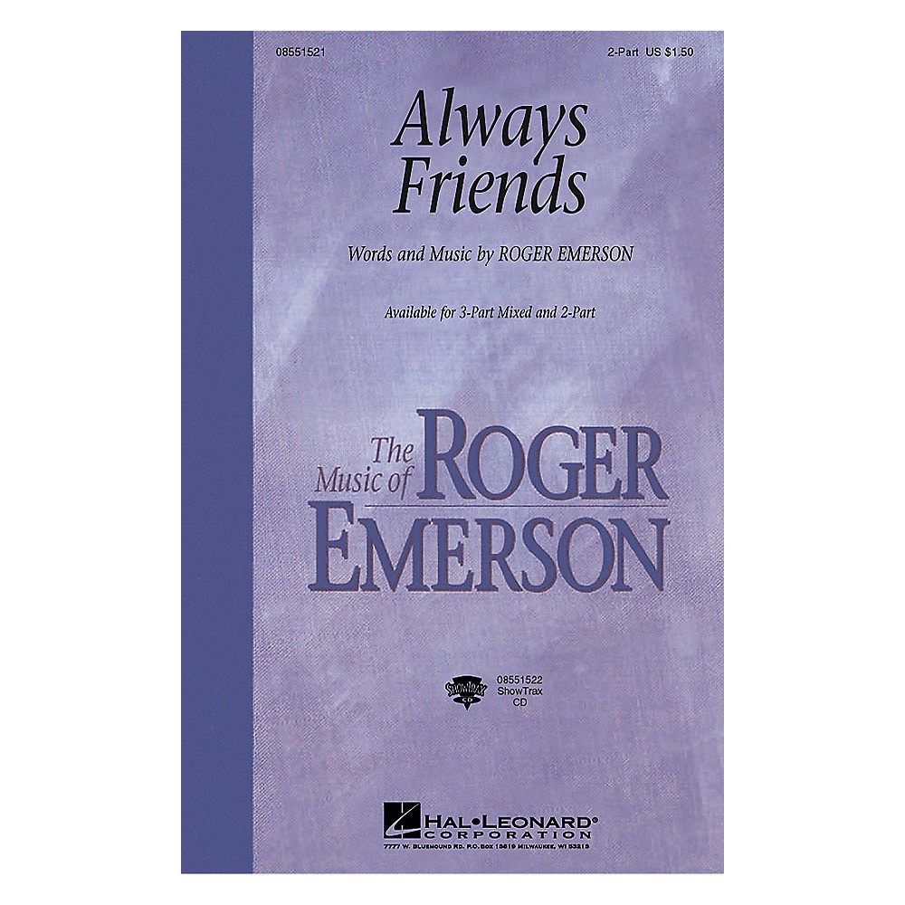 Hal Leonard Always Friends (Showtrax Cd) Showtrax Cd Composed By Roger Emerson