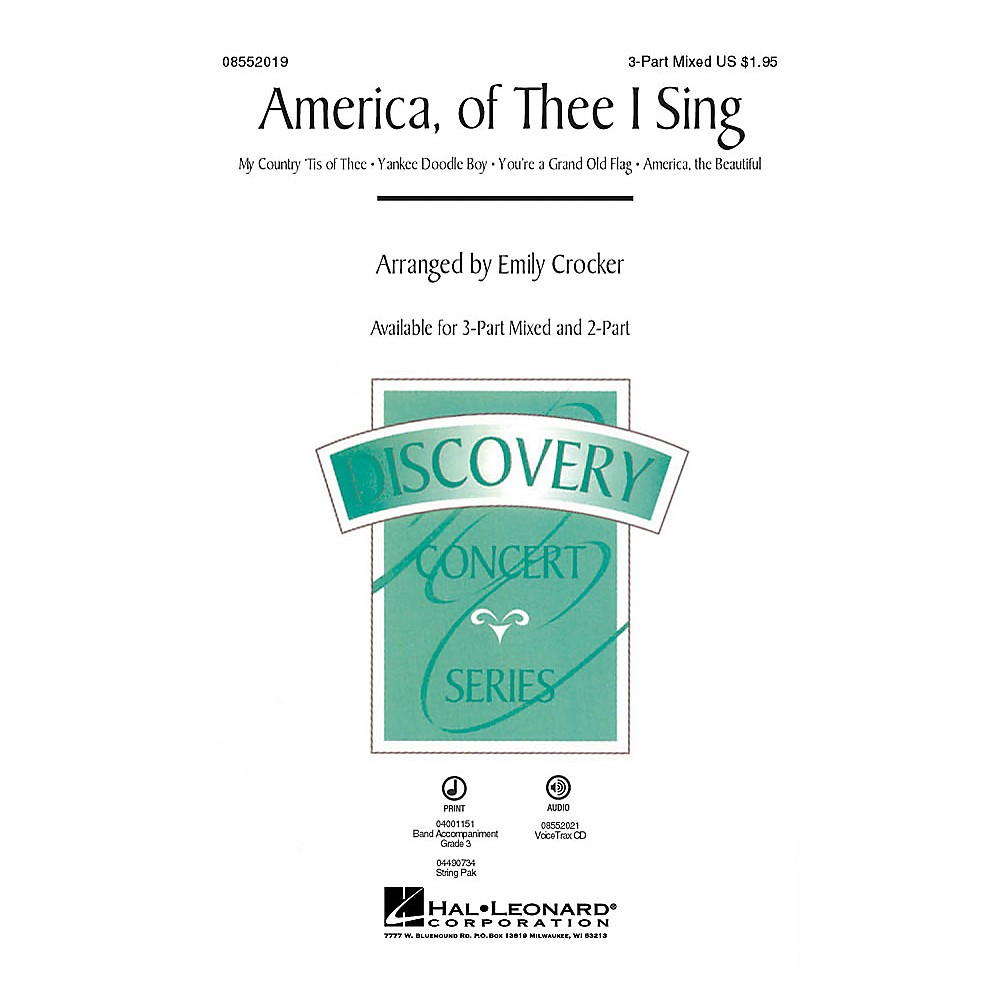 Hal Leonard America, of Thee I Sing (Medley) 2-Part Arranged by Emily Crocker 1500000098264