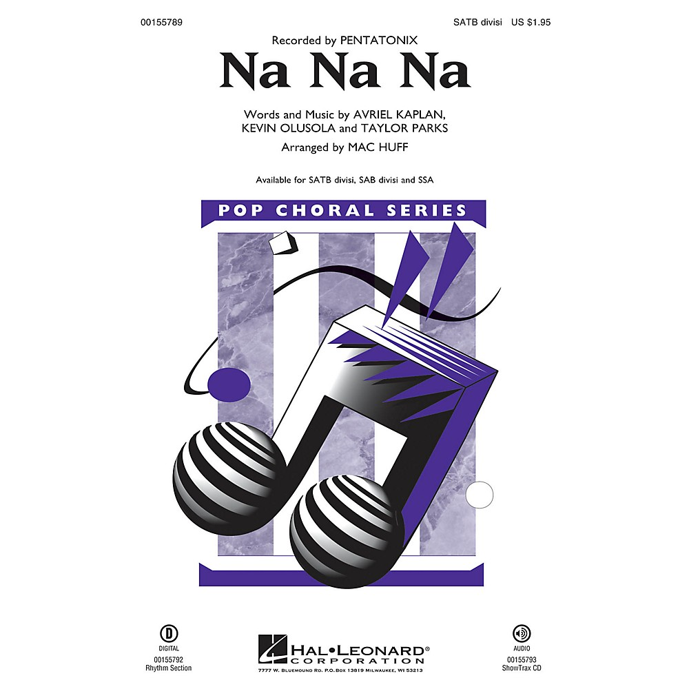 Hal Leonard Na Na Na Sab Divisi By Pentatonix Arranged By Mac Huff