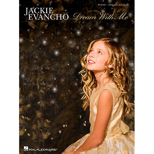 Hal Leonard Jackie Evancho - Dream With Me Songbook for Piano/Vocal/Guitar