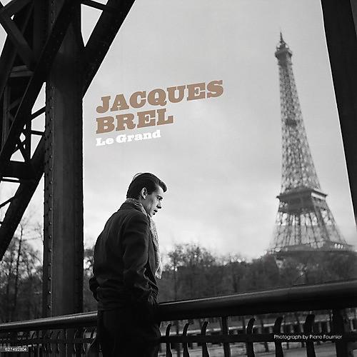 Alliance Jacques Brel - Jacques Brel: Le Grand