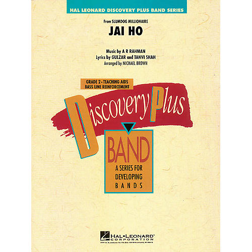 Hal Leonard Jai Ho (from Slumdog Millionaire) - Discovery Plus Band Level 2 arranged by Michael Brown