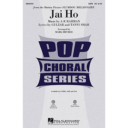 Hal Leonard Jai Ho (from Slumdog Millionaire) SATB arranged by Mark Brymer