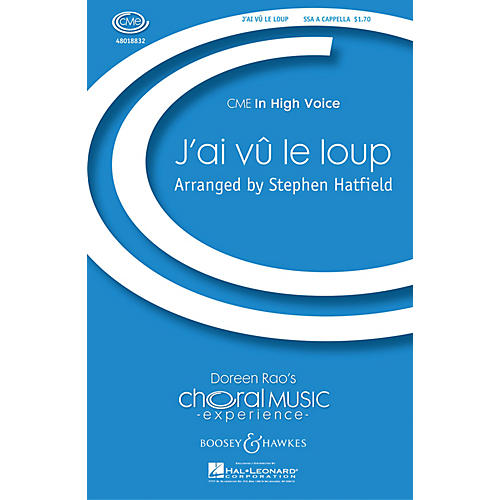 Boosey and Hawkes J'ai vû le loup (CME In High Voice) SSA A Cappella composed by Stephen Hatfield