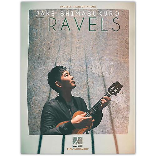 Hal Leonard Jake Shimabukuro - Travels Ukulele Songbook