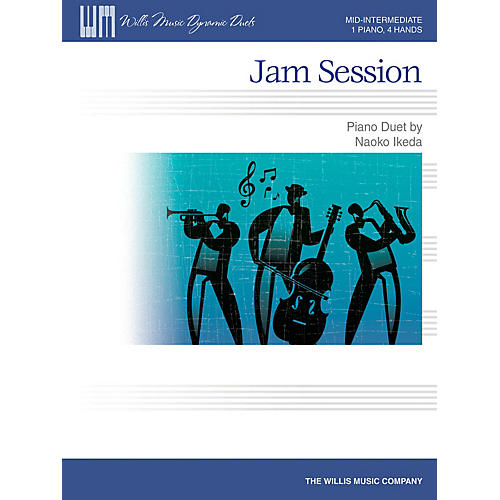 Willis Music Jam Session (Mid-Inter Level 1 Piano, 4 Hands) Willis Series by Naoko Ikeda