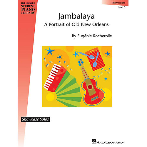 Hal Leonard Jambalaya Piano Library Series by Eugénie Rocherolle (Level Inter)