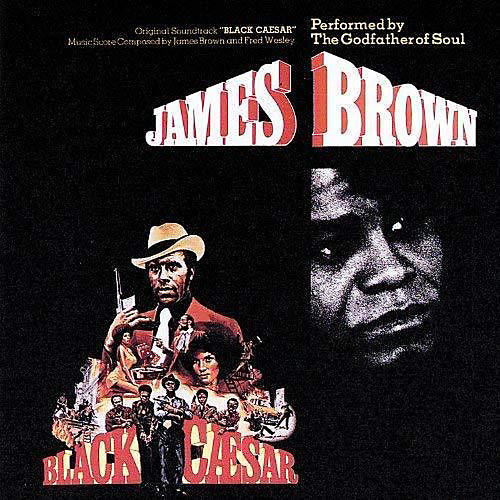 Alliance James Brown - Black Caesar (Original Soundtrack)