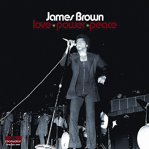 Alliance James Brown - Love Power Peace