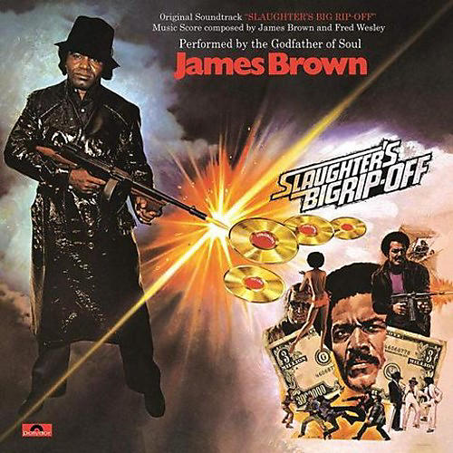 Alliance James Brown - Slaughter's Big Rip-off (Original Soundtrack)