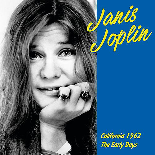 Alliance Janis Joplin - California 1962: Early Years