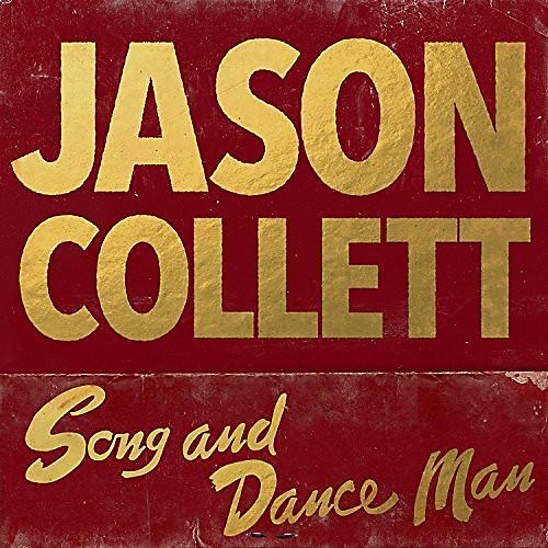 Alliance Jason Collett - Song and Dance Man