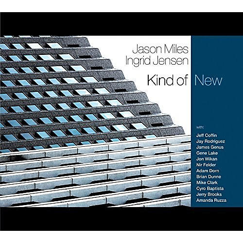 Alliance Jason Miles & Ingrid Jensen: Kind of New