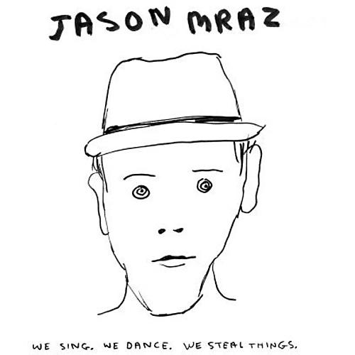 Alliance Jason Mraz - We Sing We Dance We Steal Things