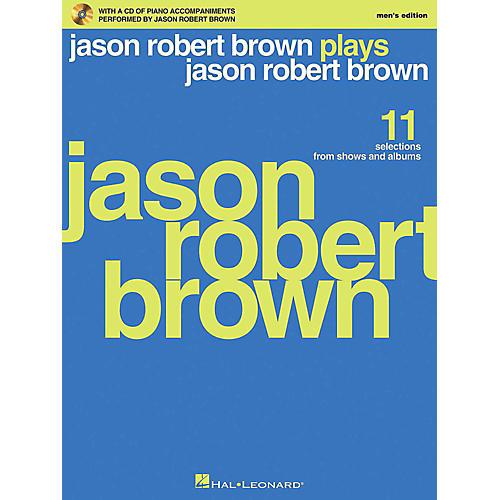 Hal Leonard Jason Robert Brown Plays Jason Robert Brown - Men's Edition Book/CD
