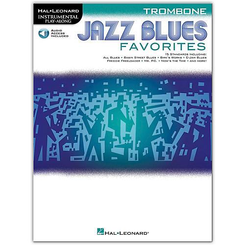 Hal Leonard Jazz Blues Favorites (Trombone) Instrumental Play-Along Series Softcover Audio Online