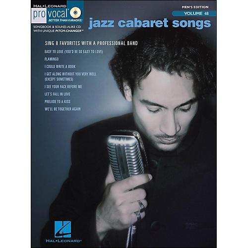 Hal Leonard Jazz Cabaret Songs - Pro Vocal Series Vol. 48 for Male Singers Book/CD