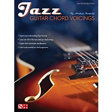 Cherry Lane Jazz Guitar Chord Voicings Guitar Educational Series Softcover Written by Arthur Rotfeld