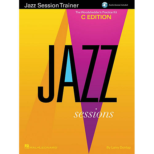Hal Leonard Jazz Session Trainer Jazz Instruction Series Softcover Audio Online Written by Larry Dunlap