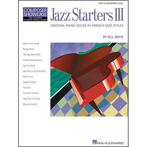 Hal Leonard Jazz Starters III Late Elementary Piano Solos Hal Leonard Student Piano Library by Bill Boyd