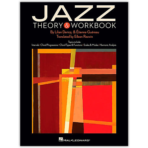 Hal Leonard Jazz Theory & Workbook Music Instruction Series Softcover Written by Lilian Dericq