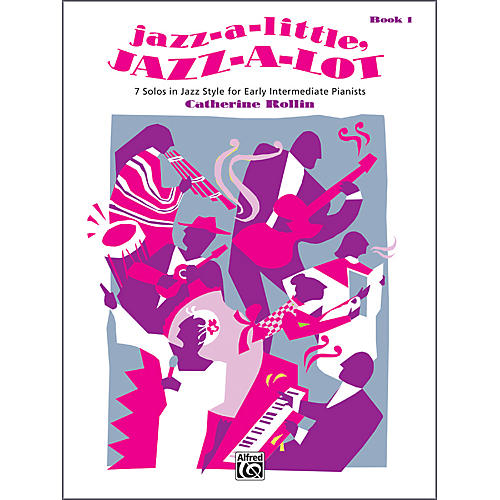 Alfred Jazz-a-Little Jazz-a-Lot Book 1 Piano