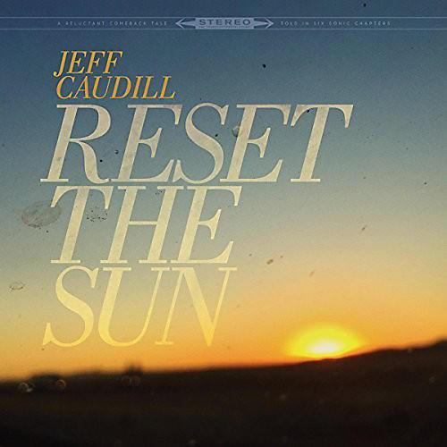 Alliance Jeff Caudill - Reset The Sun