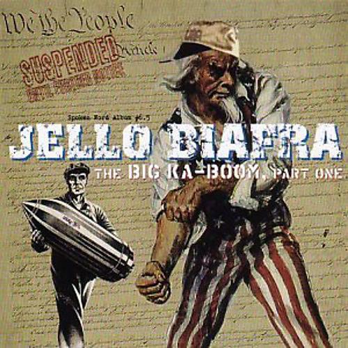 Alliance Jello Biafra - Big Ka-Boom: Part One