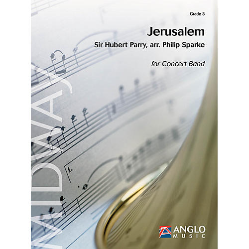 Anglo Music Press Jerusalem (Grade 3 - Score Only) Concert Band Level 3 Arranged by Philip Sparke