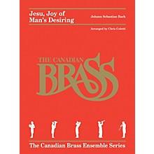 Canadian Brass Jesu, Joy of Man's Desiring (for Brass Quintet) Brass Ensemble Series Arranged by Chris Coletti