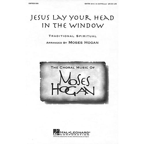 Hal Leonard Jesus Lay Your Head in the Window SATB DV A Cappella arranged by Moses Hogan