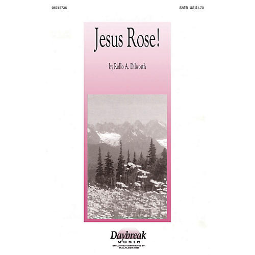 Daybreak Music Jesus Rose! CHOIRTRAX CD Composed by Rollo Dilworth