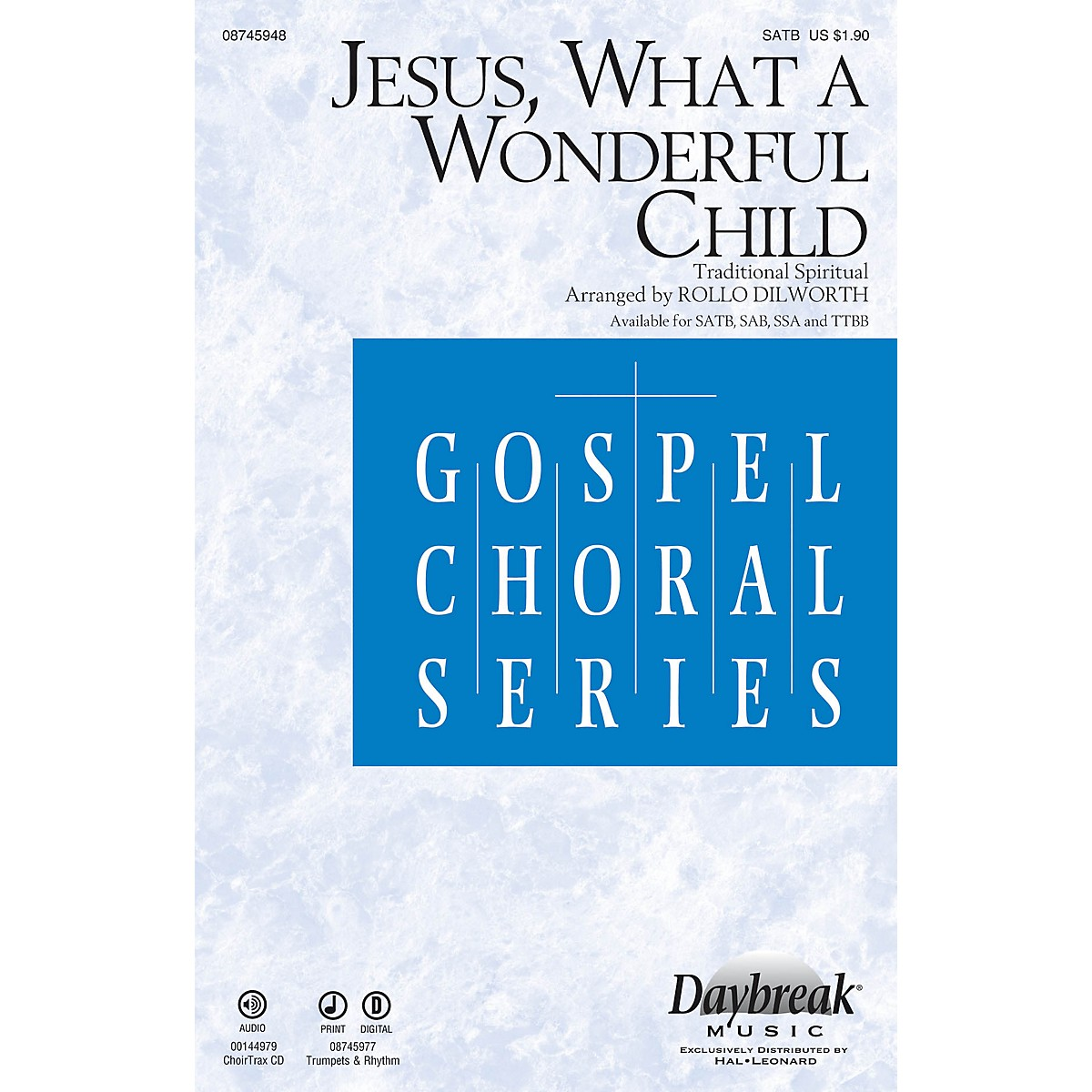 Daybreak Music Jesus, What a Wonderful Child TTBB Arranged by Rollo Dilworth