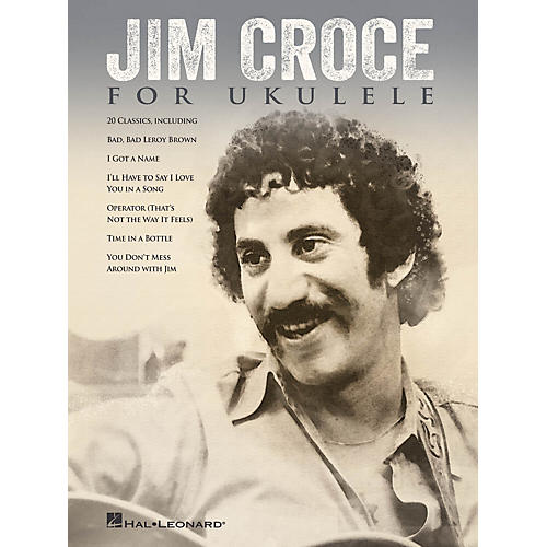 Hal Leonard Jim Croce for Ukulele Ukulele Series Softcover Performed by Jim Croce
