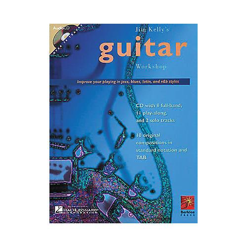Hal Leonard Jim Kelly's Guitar Workshop (Book and CD Package)