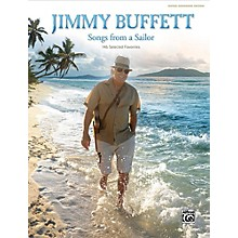 Alfred Jimmy Buffett -  Songs from a Sailor