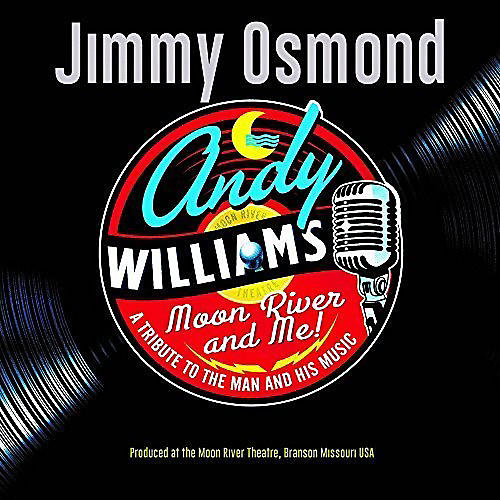 Alliance Jimmy Osmond - Moon River & Me: A Tribute To Andy Williams