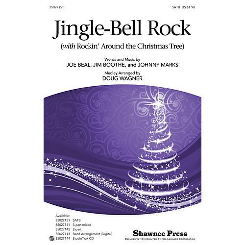 Shawnee Press Jingle-Bell Rock (with Rockin' Around the Christmas Tree) SATB arranged by Douglas Wagner