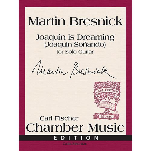 Carl Fischer Joaquin is Dreaming - Solo Guitar (Book)