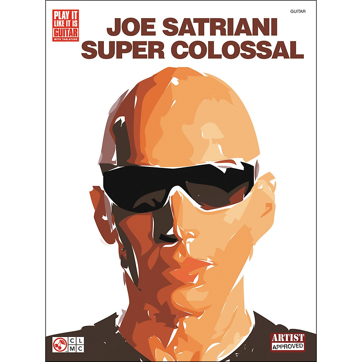 Cherry Lane Joe Satriani Super Colossal Guitar Tab Songbook