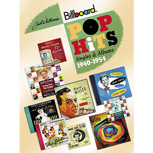 Record Research Joel Whitburn's Pop Hits 1940-1954: Singles and Albums Book