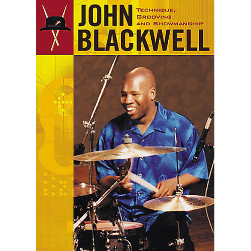 Hudson Music John Blackwell Technique, Grooving and Showmanship 2-DVD Set