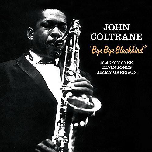 Alliance John Coltrane - Bye Bye Blackbird + 2 Bonus Tracks